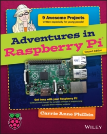 Adventures in Raspberry Pi, Paperback