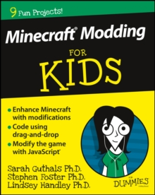 Minecraft Modding for Kids For Dummies, Paperback