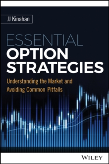 Image of Essential Option Strategies : Understanding the Market and Avoiding Common Pitfalls