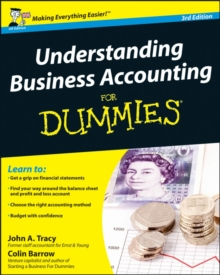 Understanding Business Accounting for Dummies 3E, Paperback Book