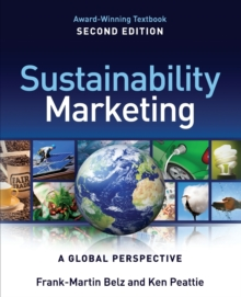 Sustainability Marketing : A Global Perspective, Paperback