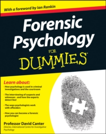 Forensic Psychology For Dummies, Paperback