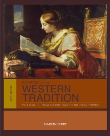 Sources of the Western Tradition : From Ancient Times to the Enlightenment Volume I, Paperback
