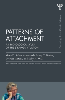 Image of Patterns of Attachment : A Psychological Study of the Strange Situation