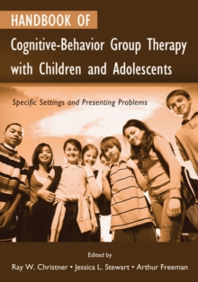 Image of Handbook of Cognitive-Behavior Group Therapy with Children and Adolescents : Specific Settings and Presenting Problems