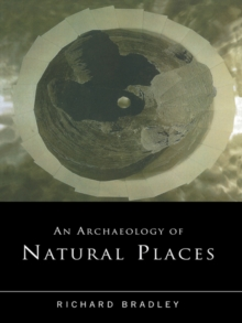 Image of An Archaeology of Natural Places