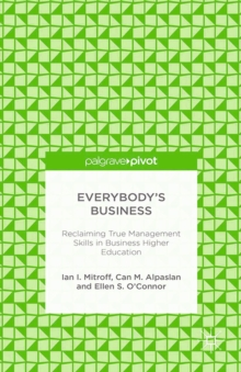 Image of Everybody's Business: Reclaiming True Management Skills in Business Higher Education