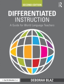Differentiated Instruction : A Guide for World Language Teachers, Paperback