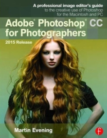 Adobe Photoshop CC for Photographers, Paperback