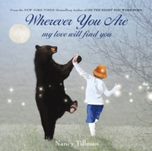 Wherever You are, My Love Will Find You, Hardback