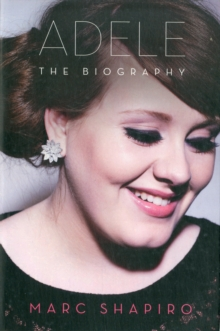 Adele : The Biography, Paperback