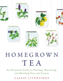 Homegrown Tea, Paperback