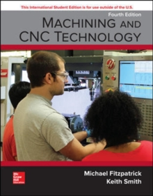 Machining And Cnc Technology Michael Fitzpatrick 9781260092608