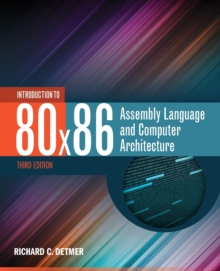 Introduction to 80X86 Assembly Language and Computer Architecture, Paperback