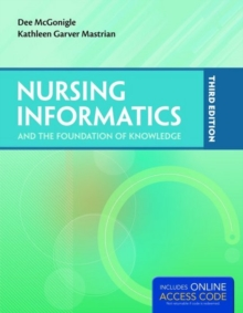 Nursing Informatics and the Foundation of Knowledge, Paperback
