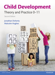 Child Development : Theory and Practice 0-11, Paperback