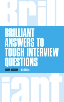 Brilliant Answers to Tough Interview Questions, Paperback