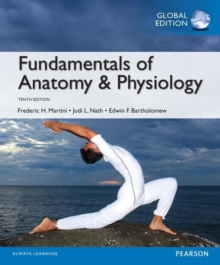 Fundamentals of Anatomy & Physiology, Global Edition, Paperback Book