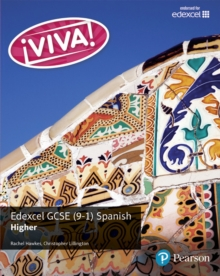Viva! Edexcel GCSE Spanish Higher Student Book : Higher, Paperback