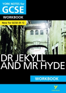 The Strange Case of Dr Jekyll and Mr Hyde: York Notes for GCSE (9-1) Workbook, Paperback