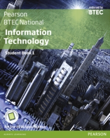 BTEC Nationals Information Technology : For the 2016 Specifications Student Book Book 1, Mixed media product Book