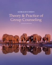 Theory and Practice of Group Counseling : A Global, Thematic Approach, Hardback