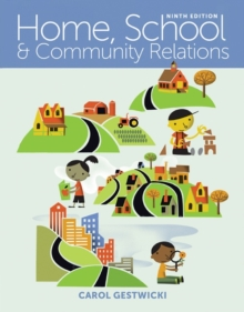 Home, School, and Community Relations : A Holistic Approach, Paperback