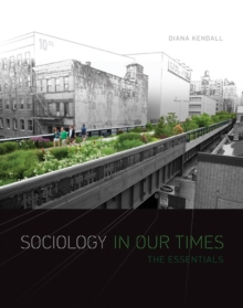Sociology in Our Times : The Essentials Tech Updated Version Volume 1, Paperback