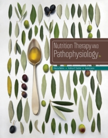 Nutrition Therapy and Pathophysiology, Hardback