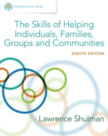 Empowerment Series: The Skills of Helping Individuals, Families, Groups, and Communities, Hardback