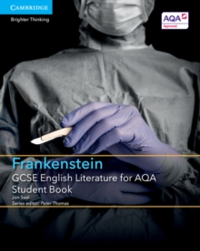 GCSE English Literature for AQA Frankenstein Student Book, Paperback