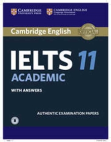 Cambridge IELTS 11 Academic Student's Book with Answers with Audio : Authentic Examination Papers, Mixed media product Book