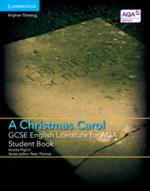 GCSE English Literature for AQA A Christmas Carol Student Book, Paperback