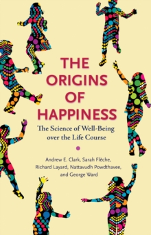 happiness by richard layard This happiness summary will show you how happiness helped us survive,   richard layard has been researching happiness since the 70s.