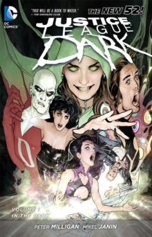 Justice League Dark : In the Dark Volume 1, Paperback