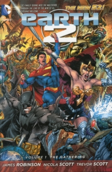 Earth 2 : The Gathering Volume 1, Hardback