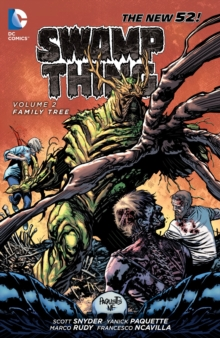 Swamp Thing : Family Tree Volume 2, Paperback Book
