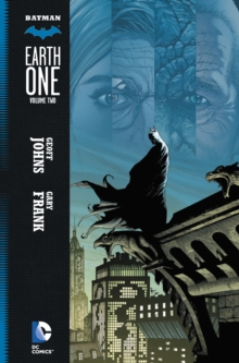 Batman: Earth One : Vol 2, Hardback