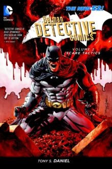 Batman Detective Comics : Scare Tactics Volume 2, Paperback Book