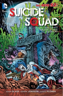 Suicide Squad : Death is for Suckers Volume 3, Paperback