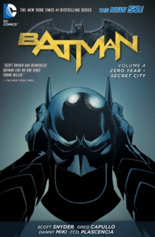 Batman : Zero Year - Secret City Volume 4, Hardback Book