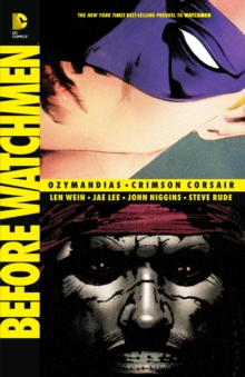 Before Watchmen: Ozymandias / Crimson Corsair, Paperback