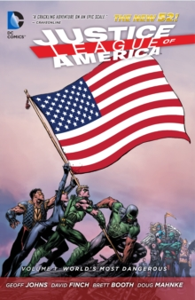 Justice League of America : World's Most Dangerous Volume 1, Paperback