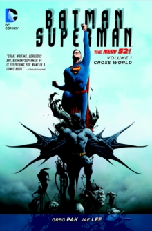 Batman/Superman : Cross World Volume 1, Paperback