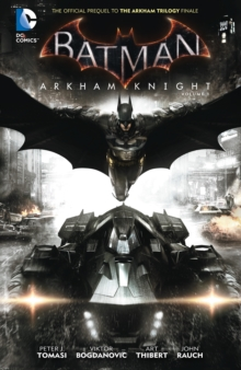 Batman : Arkham Knight, Hardback