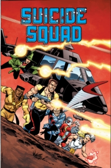 Suicide Squad : Trial by Fire   Volume 1, Paperback