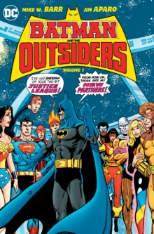 Batman & the Outsiders : Volume 1, Hardback Book