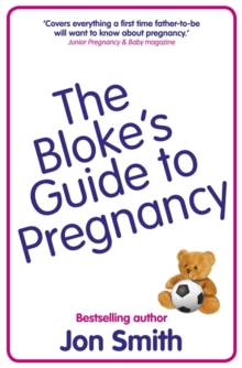 The Bloke's Guide to Pregnancy, Paperback