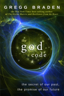 The God Code : The Secret of Our Past, the Promise of Our Future, Paperback