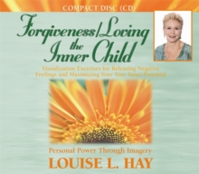 Forgiveness/Loving the Inner Child, CD-Audio Book